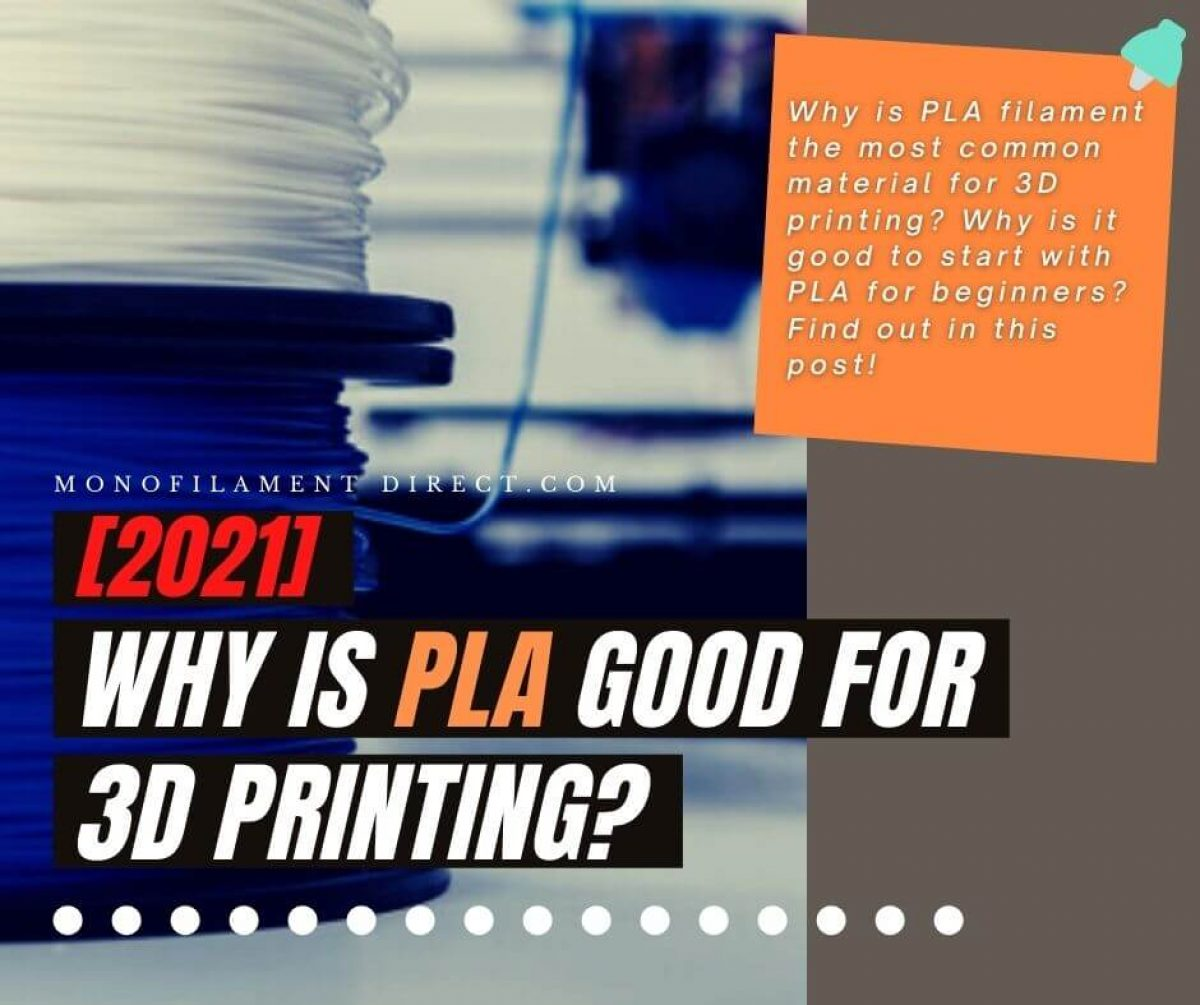 why is PLA good for 3d Printing featured image